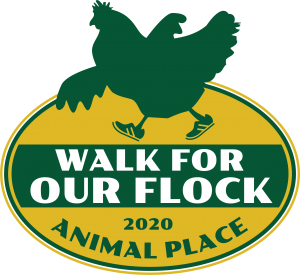 Animal Place's Walk-A-Thon — Walk for Our Flock!
