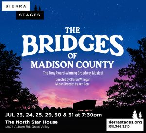 """Sierra Stages presents """"The Bridges of Madison County"""""""